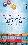Cover-Bild zu Die Einsamkeit des Barista von Malvaldi, Marco
