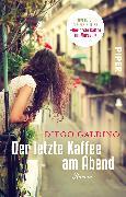 Cover-Bild zu Der letzte Kaffee am Abend von Galdino, Diego