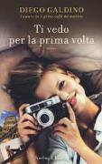 Cover-Bild zu Ti vedo per la prima volta von Galdino, Diego