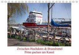Cover-Bild zu Zwischen Hochdonn & Brunsbüttel: Pötte gucken am Kanal (Tischkalender 2021 DIN A5 quer) von Ola Feix, Eva