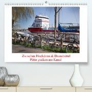 Cover-Bild zu Zwischen Hochdonn & Brunsbüttel: Pötte gucken am Kanal (Premium, hochwertiger DIN A2 Wandkalender 2021, Kunstdruck in Hochglanz) von Ola Feix, Eva