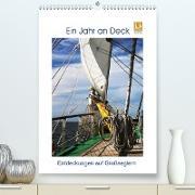 Cover-Bild zu Ein Jahr auf Deck - Entdeckungen auf Großseglern (Premium, hochwertiger DIN A2 Wandkalender 2021, Kunstdruck in Hochglanz) von Ola Feix, Eva