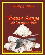 Cover-Bild zu Bauer Lange und das weiße Mehl (eBook) von Black, Holly J.