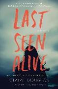 Cover-Bild zu Last Seen Alive (eBook) von Douglas, Claire