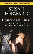 Cover-Bild zu Chantaje Emocional / Emotional Blackmail von Forward, Susan