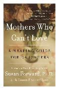 Cover-Bild zu Mothers Who Can't Love von Forward, Susan