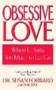Cover-Bild zu Obsessive Love von Forward, Susan