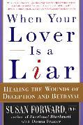 Cover-Bild zu When Your Lover Is a Liar von Forward, Susan
