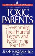 Cover-Bild zu Toxic Parents (eBook) von Forward, Susan
