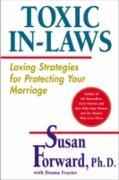 Cover-Bild zu Toxic In-Laws (eBook) von Forward, Susan
