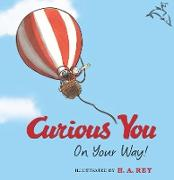 Cover-Bild zu Curious George Curious You: On Your Way! (Read-aloud) (eBook) von Rey, H. A.