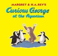 Cover-Bild zu Curious George at the Aquarium (eBook) von Rey, H. A.