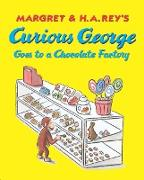 Cover-Bild zu Curious George Goes to a Chocolate Factory (eBook) von Rey, Margret