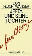 Cover-Bild zu Jefta und seine Tochter von Feuchtwanger, Lion
