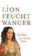 Cover-Bild zu Die Jüdin von Toledo (eBook) von Feuchtwanger, Lion