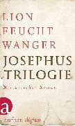 Cover-Bild zu Josephus-Trilogie (eBook) von Feuchtwanger, Lion