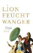 Cover-Bild zu Goya oder Der arge Weg der Erkenntnis (eBook) von Feuchtwanger, Lion