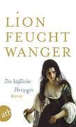 Cover-Bild zu Die hässliche Herzogin von Feuchtwanger, Lion
