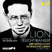 Cover-Bild zu Ein möglichst intensives Leben (Audio Download) von Feuchtwanger, Lion