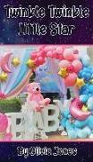 Cover-Bild zu Twinkle Twinkle Little Star von Jones, Olivia