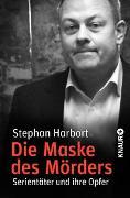 Cover-Bild zu Die Maske des Mörders von Harbort, Stephan