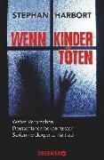 Cover-Bild zu Wenn Kinder töten (eBook) von Harbort, Stephan