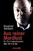 Cover-Bild zu Aus reiner Mordlust (eBook) von Harbort, Stephan