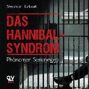 Cover-Bild zu Das Hannibal-Syndrom (Audio Download) von Harbort, Stephan