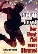 Cover-Bild zu Der Beat fiel vom Himmel. Band 1 von Horst, Rudolf