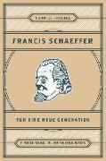 Cover-Bild zu Francis Schaeffer für eine neue Generation (eBook) von Strebel, Hanniel