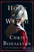 Cover-Bild zu Hour of the Witch (eBook) von Bohjalian, Chris