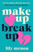 Cover-Bild zu Make Up, Break Up (eBook) von Menon, Sandhya