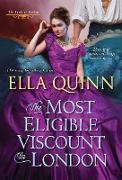 Cover-Bild zu The Most Eligible Viscount in London (eBook) von Quinn, Ella