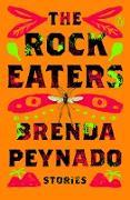 Cover-Bild zu The Rock Eaters (eBook) von Peynado, Brenda