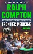 Cover-Bild zu Ralph Compton Frontier Medicine (eBook) von Randisi, Robert J.