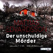 Cover-Bild zu Der unschuldige Mörder (Audio Download) von Edvardsson, Mattias