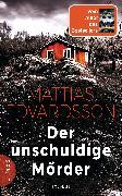 Cover-Bild zu Der unschuldige Mörder (eBook) von Edvardsson, Mattias