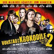 Cover-Bild zu Vorstadtkrokodile 2 - Die coolste Bande ist zurück (Audio Download) von Nusch, Martin