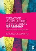 Cover-Bild zu Creative Approaches to Teaching Grammar (eBook) von Illingworth, Martin