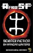 Cover-Bild zu AfroSF: Science Fiction by African Writers (eBook) von Okorafor, Nnedi