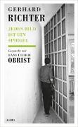 Cover-Bild zu Jedes Bild ist ein Spiegel von Richter, Gerhard (Interviewpartner)