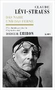 Cover-Bild zu Das Nahe und das Ferne von Lévi-Strauss, Claude (Interviewpartner)