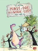 Cover-Bild zu Minus Drei und die wilde Lucy - Minus reißt aus von Krause, Ute