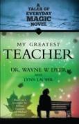 Cover-Bild zu My Greatest Teacher (eBook) von Dyer, Wayne W.
