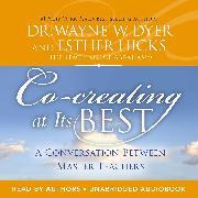 Cover-Bild zu Co-creating at Its Best (Audio Download) von Dyer, Dr. Wayne W.