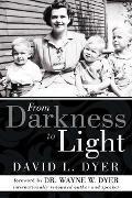 Cover-Bild zu From Darkness to Light (eBook) von Dyer, David L.
