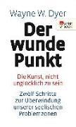 Cover-Bild zu Der wunde Punkt (eBook) von Dyer, Wayne W.