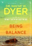 Cover-Bild zu Being in Balance (eBook) von Dyer, Wayne W.