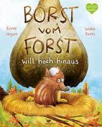 Cover-Bild zu Borst vom Forst will hoch hinaus von Hergane, Yvonne