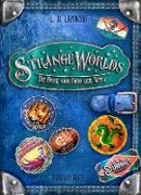 Cover-Bild zu Strangeworlds - Die Reise ans Ende der Welt (eBook) von Lapinski, L. D.